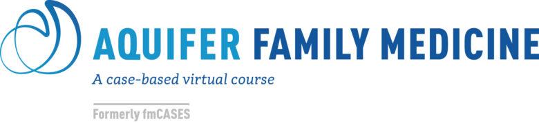 Aquifer Family Medicine (formerly fmCASES) | Case-Based