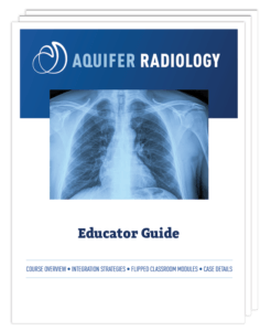 Aquifer Radiology Educator Guide